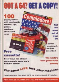 "An advert for issue 1 of Commodore Format, featuring a mock-up cover. This appeared in Amstrad Action 61, but it was carried in New Computer Express and other Future titles. ""Games explained, not described"" was a key point of difference for CF, said editor Steve Jarratt. Issue 1 arrived on Thursday September 20th, 1990."